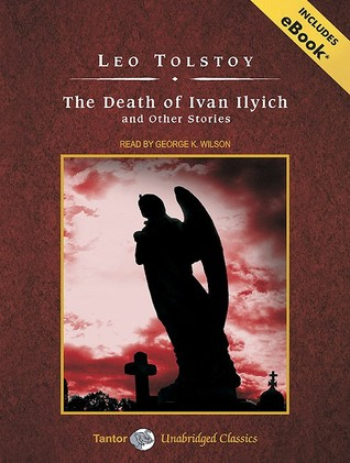 The Death of Ivan Ilyich and other Stories, with eBook