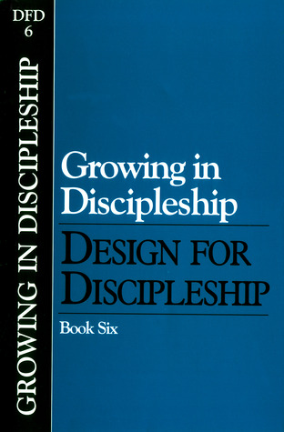 Design for Discipleship: Growing in Discipleship, Book 6