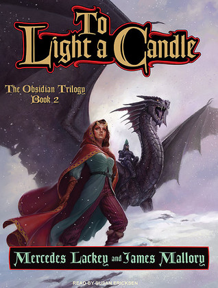 To Light A Candle Obsidian Mountain 2 By Mercedes Lackey