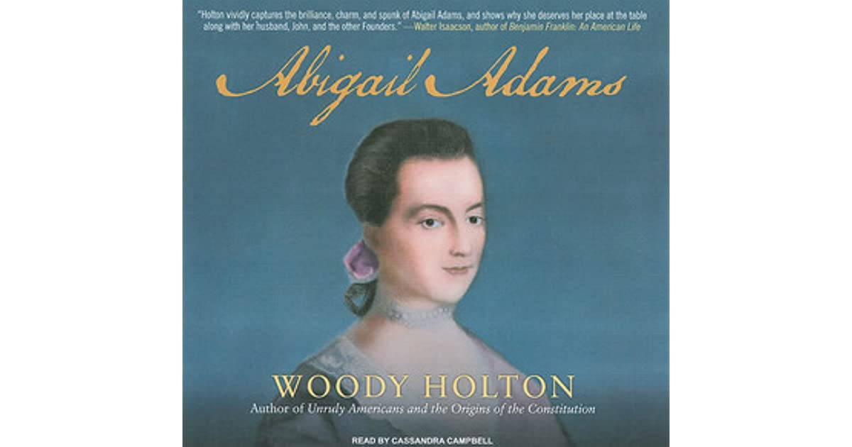 a review of the life of abigail adams Dearest friend:a life of abigail adams (9780743234436) by lynne withey hear about sales, receive special offers & more be the first to write a review.