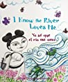 I Know the River Loves Me/Yo se que el rio me ama by Maya Christina González