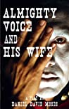 Almighty Voice and His Wife (Second Edition)