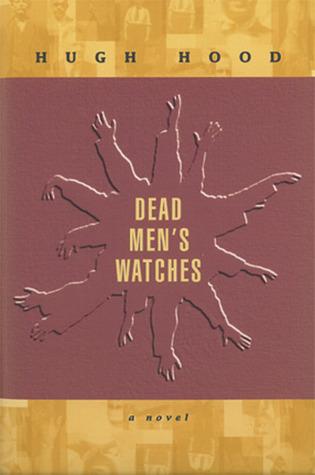 Dead Men's Watches: A Novel