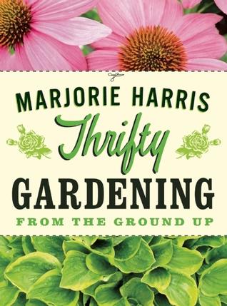 Thrifty Gardening by Marjorie Harris