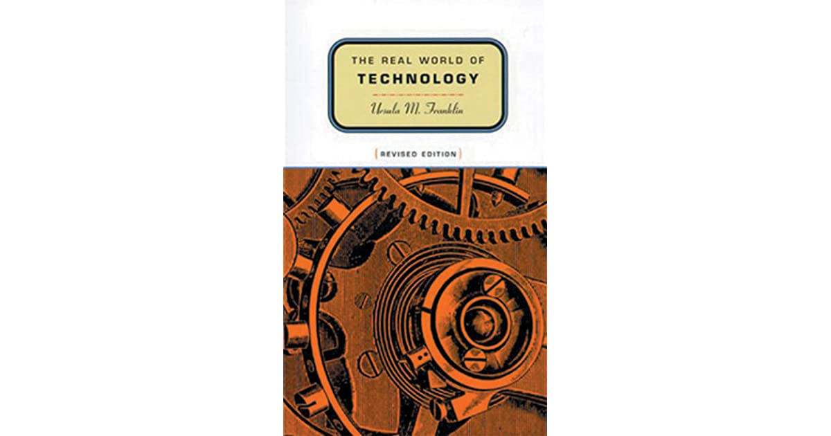 the real world of technology The real world of technology has 169 ratings and 27 reviews wes said: every person even remotely responsible for public policy (from the municipal to th.