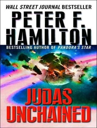 Judas Unchained (Commonwealth Saga, #2)