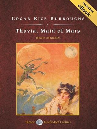 Thuvia, Maid of Mars, with eBook