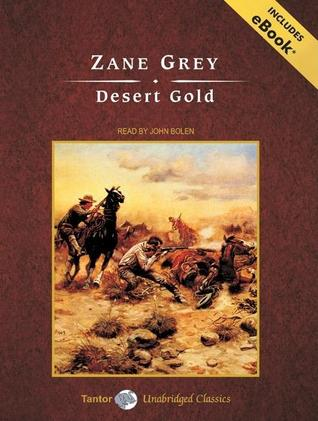 Desert Gold, with eBook