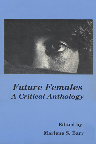 Future Females by Marleen S. Barr