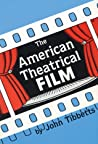 The American Theatrical Film: Stages of Development