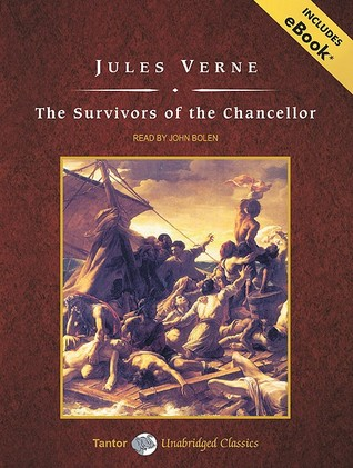 The Survivors of the Chancellor, with eBook