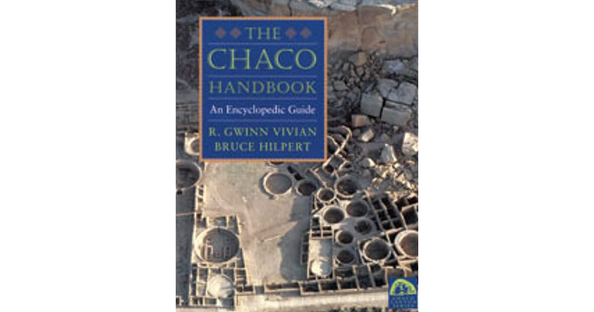 chaco handbook an encyclopedia guide chaco canyon