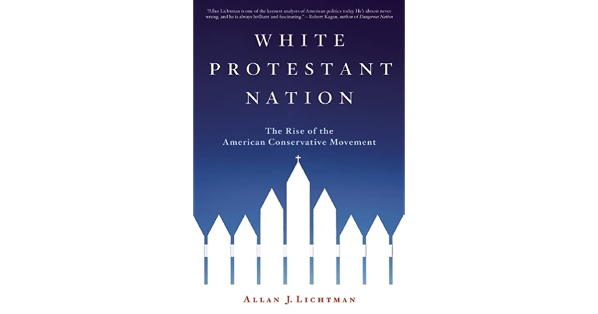 White Protestant Nation: The Rise of the American