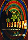 Delirium: An Interpretation of Arthur Rimbaud