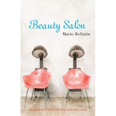 the message on aids in beauty salon a novel by mario bellatin An extremely slender, sad tale by bellatín recounts a gay man's reflections on the waning days of sexual excess and the specter of death wrought by aids, though here aids is a mysteriou.