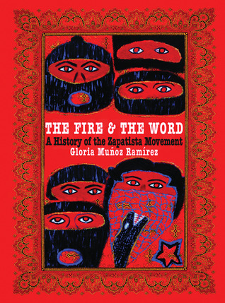 Image for The Fire and the Word : A History of the Zapatista Movement
