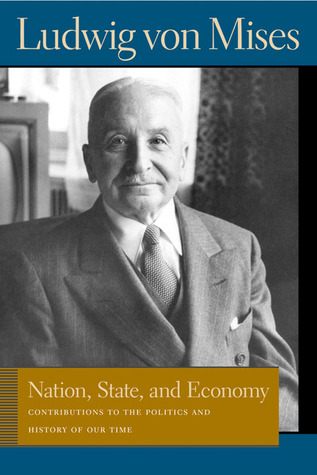 Nation, State, and Economy: Contributions to the Politics and History of Our Time