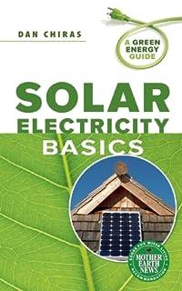 Solar Electricity Basics: A Green Energy Guide