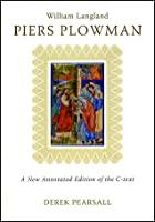 Piers Plowman by William Langland: A New Annotated Edition of the C-Text