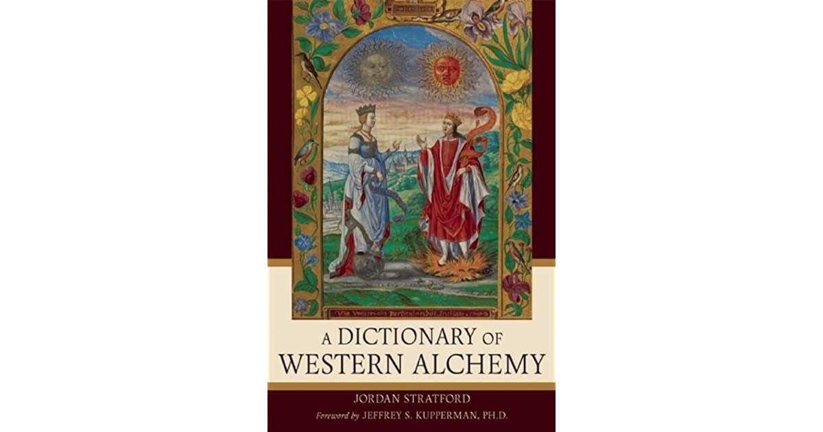 Dictionary Of Western Alchemy By Jordan Stratford