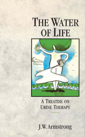 The-Water-of-Life-A-Treatise-on-Urine-Therapy-