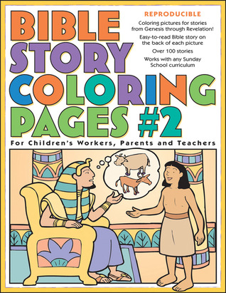 Bible Story Coloring Pages 2 For Children S Workers Parents And Teachers By Gospel Light