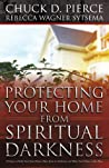Protecting Your Home from Spiritual Darkness: 10 Steps to Help You Clean House, Place Jesus in Authority and Make Your Home a Safe Place ebook download free