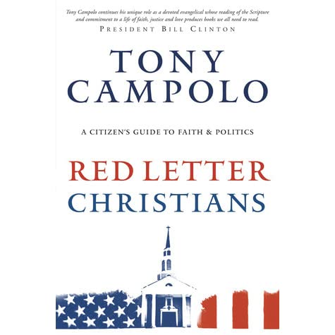 Red Letter Christians A Christian s Guide to Faith and Politics