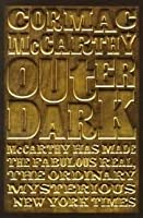 Outer Dark. Cormac McCarthy