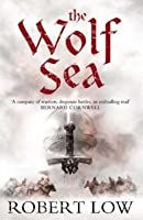 The Wolf Sea (Oathsworn, #2)