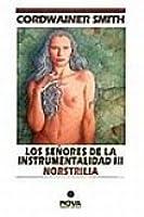 Norstrilia (Los Señores de la Instrumentalidad, # 3)