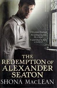 The Redemption of Alexander Seaton (Alexander Seaton, #1)