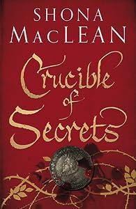 Crucible of Secrets (Alexander Seaton, #3)