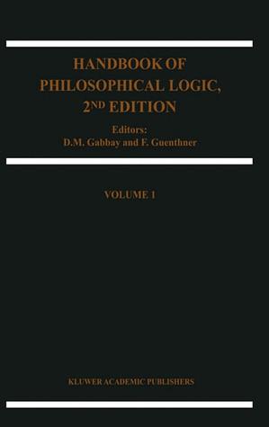 Handbook of Philosophical Logic, Volume 1