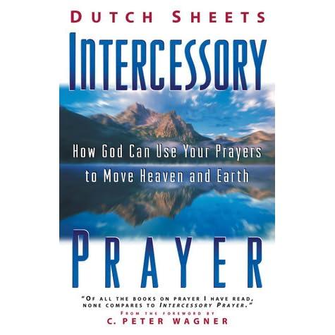 Intercessory Prayer Dutch Sheets Pdf