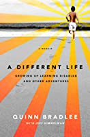 A Different Life: Growing Up Learning Disabled and Other Adventures: A Memoir
