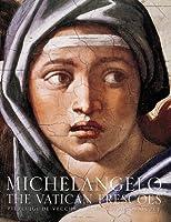 Michelangelo: The Vatican Frescoes