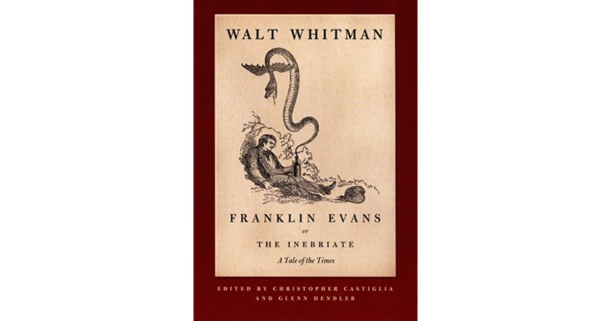 Franklin Evans, or The Inebriate: A Tale of the Times by ...