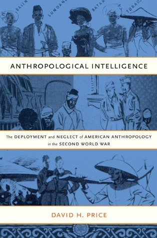 Anthropological Intelligence by David H. Price
