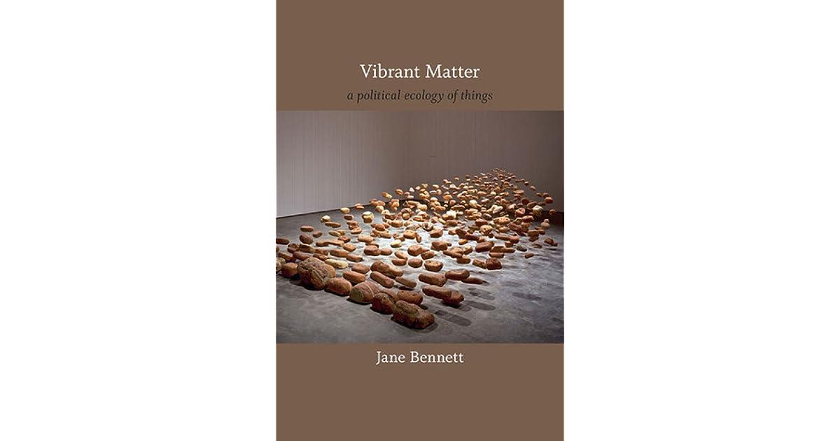 jane bennett vibrant matter pdf