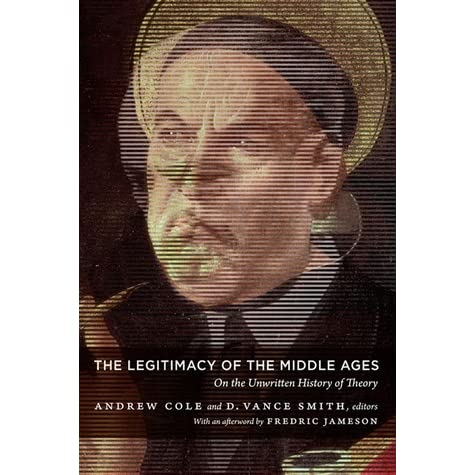 The Legitimacy Of The Middle Ages On The Unwritten History Of