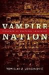 Vampire Nation: Violence as Cultural Imaginary