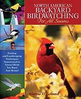 North American Backyard Birdwatching for All Seasons