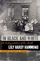 In Black and White: An Interpretation of the South