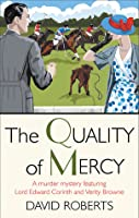 The Quality of Mercy (Lord Edward Corinth and Verity Browne, #7)