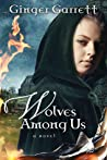 Wolves Among Us (Chronicles of the Scribe, #3)