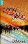 Body Against Soul...