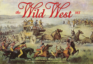 The Wild West: 365 Days