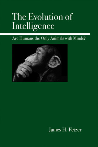 The Evolution of Intelligence   (2002, Routledge)