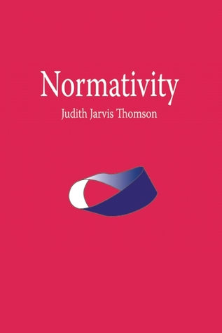 Normativity by Judith Jarvis Thomson